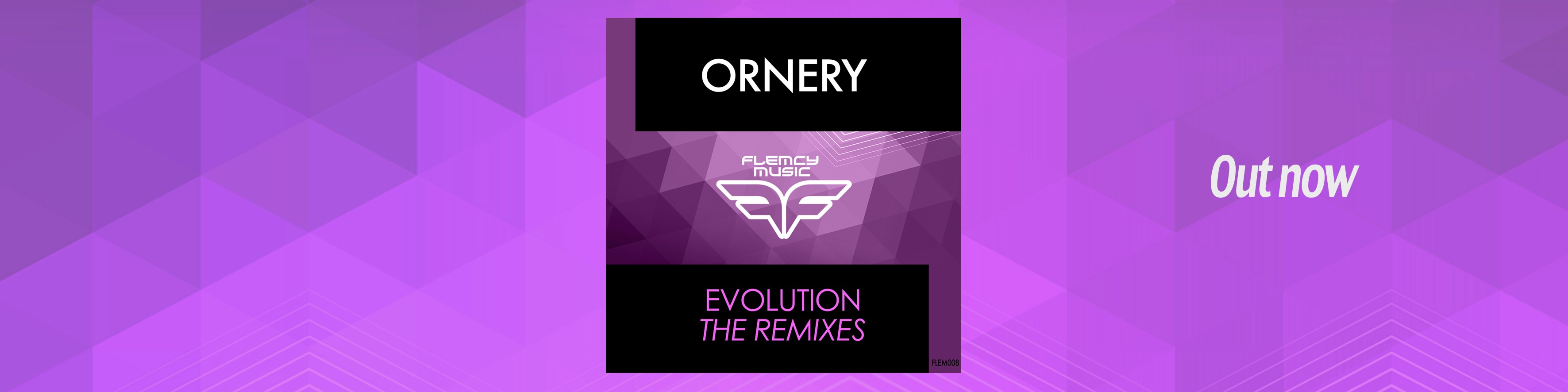 Flemcy banner Ornery – Evolution REMIXES slider Out now