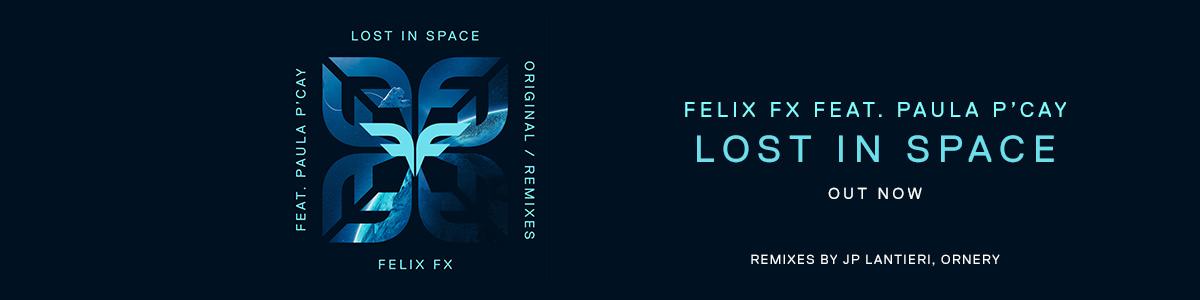 [Slide] Felix FX – Lost In Space EP (Out Now)
