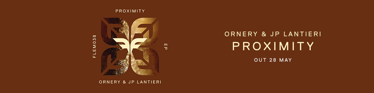 [WB] Ornery & JP Lantieri – Proximity (Out On)
