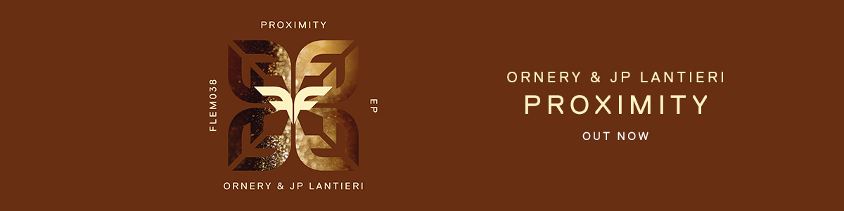 [WB] Ornery & JP Lantieri – Proximity (Out Now)