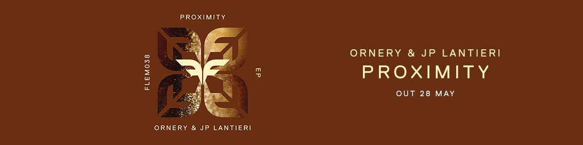 [WB] Ornery & JP Lantieri – Proximity (Out On)